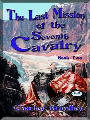 cover image of The Last Mission of the Seventh Cavalry